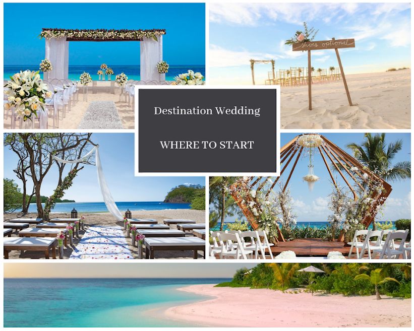 Destination Wedding Where to start